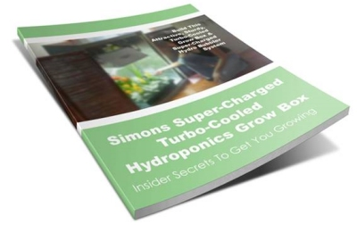 Simons Super Charged Turbo Cooled Hydroponics Grow Box